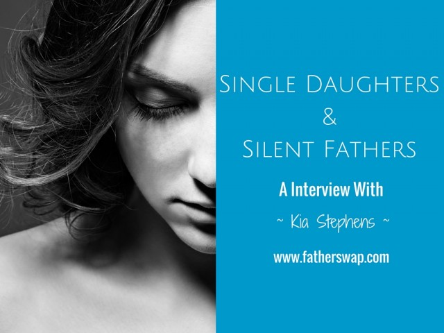 Single Daughters & Silent FathersThe Father Swap Blog